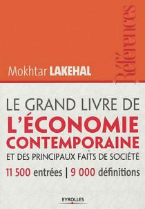 Le grand livre de l'économie contemporaine, et des principaux faits de société