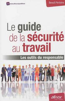 Le guide de la sécurité au travail