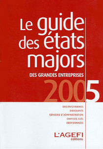Le guide des états majors des grandes entreprises 2005