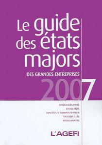 Le guide des états majors des grandes entreprises 2007
