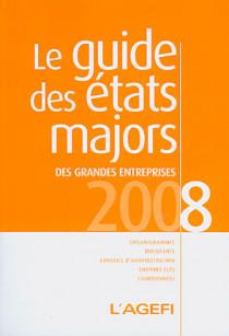 Le guide des états majors des grandes entreprises 2008