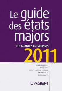 Le guide des états majors des grandes entreprises 2011