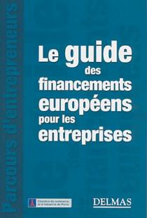 Le guide des financements européens pour les entreprises