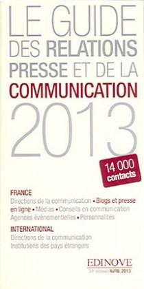 Le guide des relations presse et de la communication 2013