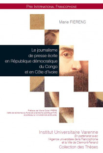 Le journalisme de presse écrite en République démocratique du Congo et en Côte d'Ivoire