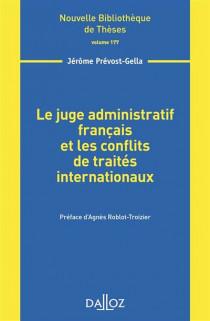 Le juge administratif français et les conflits de traités internationaux