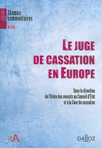 Le juge de cassation en Europe