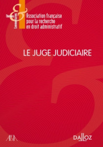 Le juge judiciaire