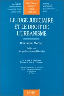 Le juge judiciaire et le droit de l'urbanisme