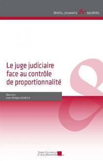 Le juge judiciaire face au contrôle de proportionnalité