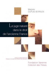 Le juge naturel dans le droit de l'ancienne France