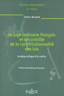 Le juge ordinaire français et le contrôle de la constitutionnalité des lois