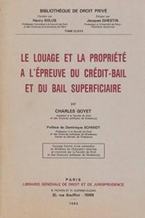 Le louage et la propriété à l'épreuve du crédit-bail et du bail superficiaire