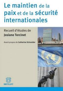 Le maintien de la paix et de la sécurité internationale