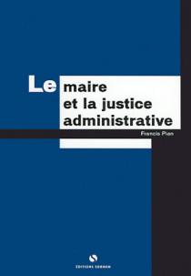 Le maire et la justice administrative