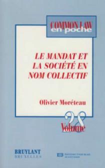 Le mandat et la société en nom collectif