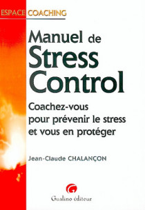 Le Manuel du stress control