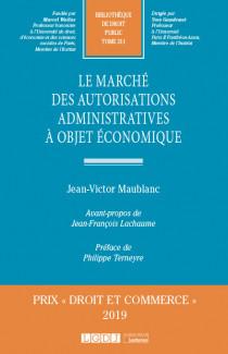 Le marché des autorisations administratives à objet économique