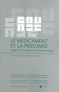 Le médicament et la personne : aspects de droit international