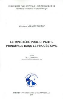 Le ministère public, partie principale dans le procès civil