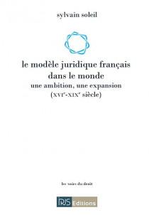 Le modèle juridique français dans le monde