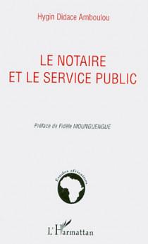 Le notaire et le service public