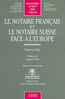 Le notaire français et le notaire suisse face à l'Europe