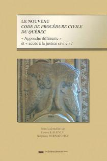 Le nouveau Code de procédure civile du Québec