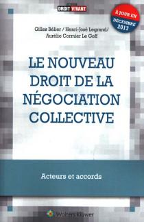 Le nouveau droit de la négociation collective