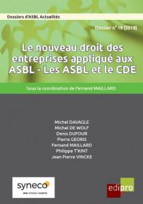Le nouveau droit des entreprises appliqué aux ASBL - Les ASBL et le CDE