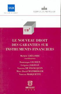Le nouveau droit des garanties sur instruments financiers