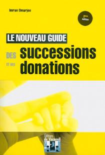 Le nouveau guide des successions et des donations