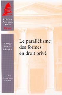 Le parallélisme des formes en droit privé