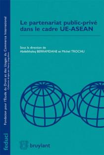 Le partenariat public-privé dans le cadre UE-ASEAN