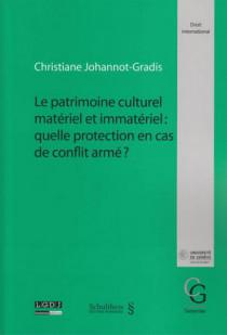 Le patrimoine culturel matériel et immatériel : quelle protection en cas de conflit armé ?