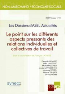 Le point sur les différents aspects pressants des relations individuelles et collectives de travail