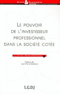 Le pouvoir de l'investisseur professionnel dans la société cotée