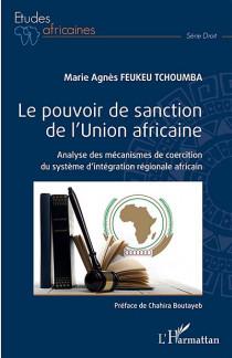 Le pouvoir de sanction de l'Union africaine