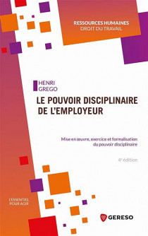 Le pouvoir disciplinaire de l'employeur