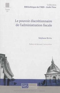 Le pouvoir discrétionnaire de l'administration fiscale