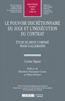 Le pouvoir discrétionnaire du juge et l'inexécution du contrat