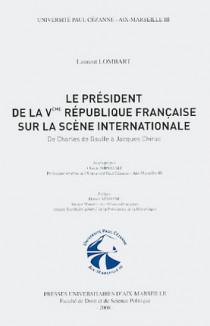 Le Président de la Vème République française sur la scène internationale