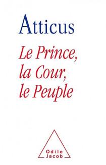 Le prince, la cour, le peuple