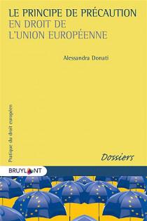 Le principe de précaution en droit de l'Union européenne