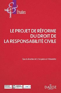 Le projet de réforme du droit de la responsabilité civile