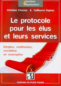 Le protocole pour les élus et leurs services