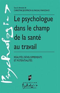 Le psychologue dans le champ de la santé au travail
