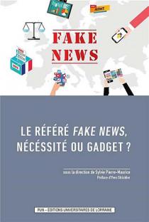 Le référé fake news, nécessité ou gadget ?