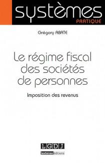 Le régime fiscal des sociétés de personnes