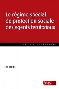 Le régime spécial de protection sociale des agents territoriaux